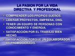la pasion por la vida directiva y profesional