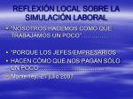 reflexi n local sobre la simulaci n laboral