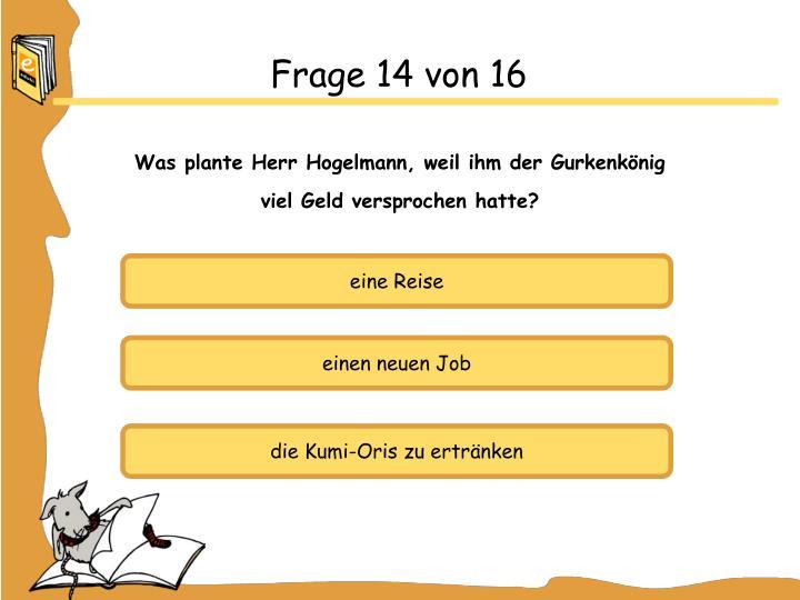 Frage 14 von 16
