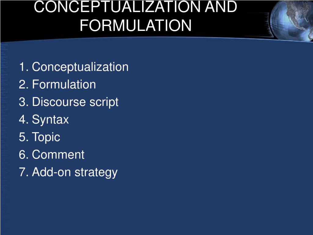 CONCEPTUALIZATION AND FORMULATION