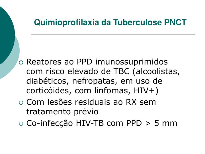 Quimioprofilaxia da Tuberculose PNCT