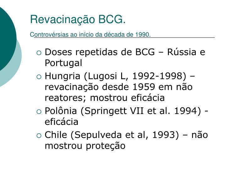 Revacinação BCG.