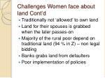 challenges women face about land cont d