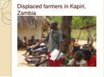 displaced farmers in kapiri zambia