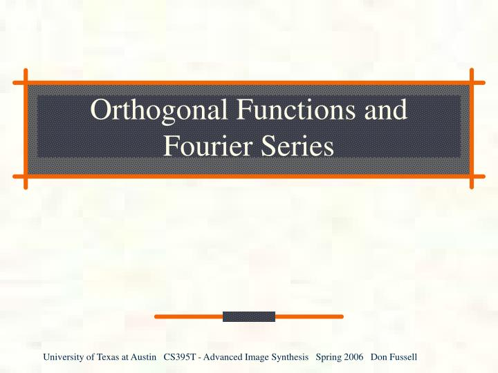 orthogonal functions and fourier series n.
