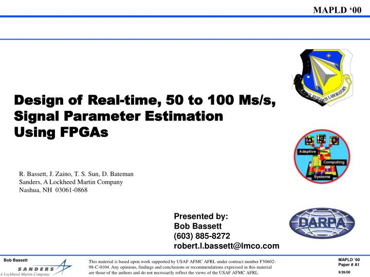 Design of Real-time, 50 to 100 Ms/s, Signal Parameter Estimation