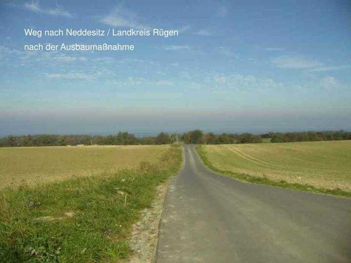 Weg nach Neddesitz / Landkreis Rügen