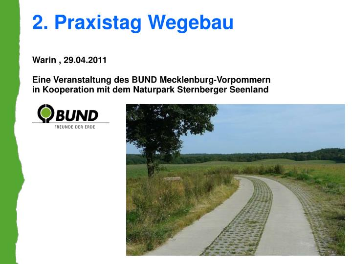 2. Praxistag Wegebau