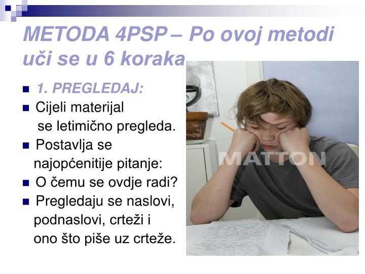 METODA 4PSP – Po ovoj metodi uči se u 6 koraka