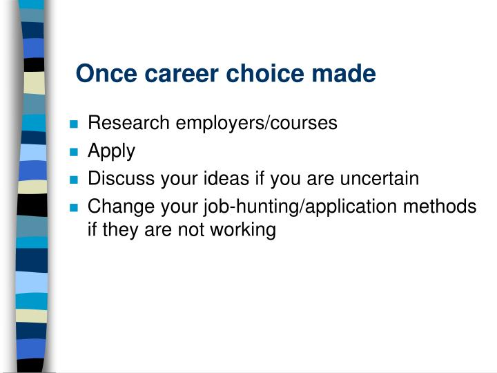 Once career choice made