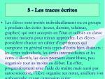 5 les traces crites
