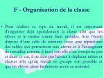 f organisation de la classe