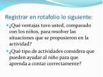 registrar en rotafolio lo siguiente