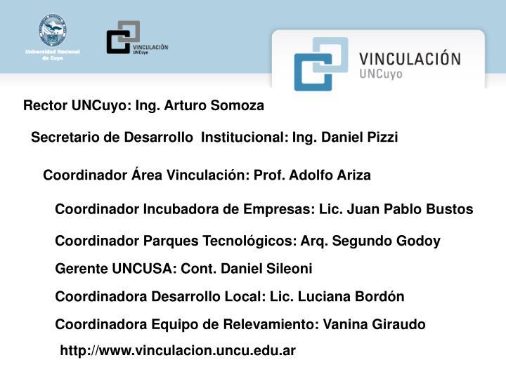 Rector UNCuyo: Ing. Arturo Somoza