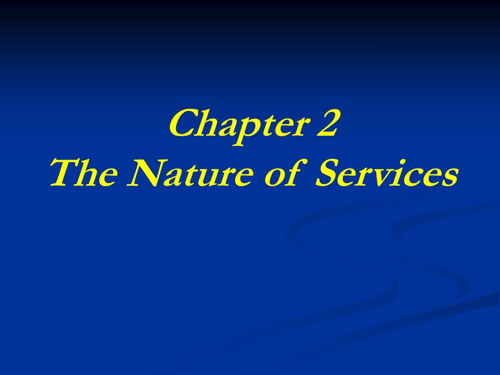 chapter 2 the nature of services l.