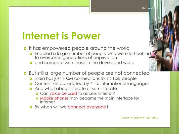 Internet is power