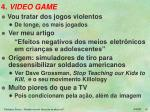 4 video game