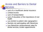 access and barriers to dental services