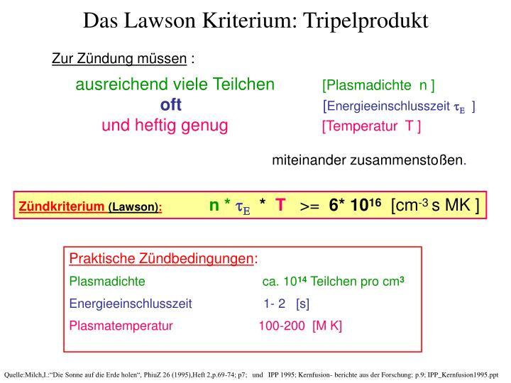 Das Lawson Kriterium: Tripelprodukt