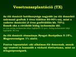 vesetranszplant ci tx1