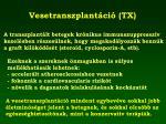 vesetranszplant ci tx2