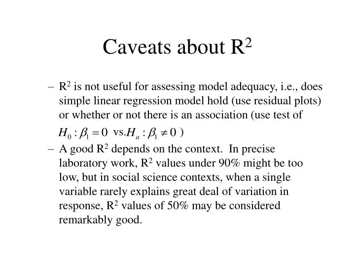 Caveats about R