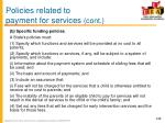policies related to payment for services cont