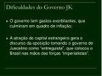 dificuldades do governo jk