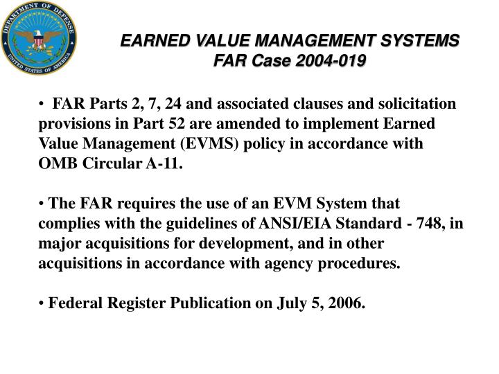 EARNED VALUE MANAGEMENT SYSTEMS