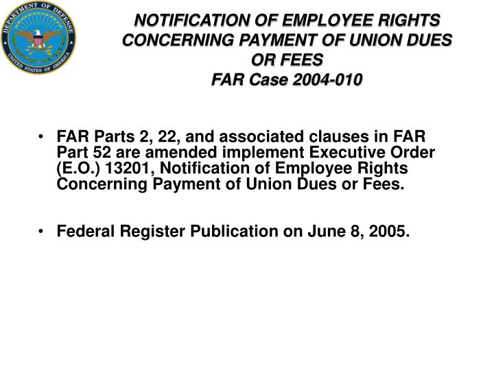 NOTIFICATION OF EMPLOYEE RIGHTS CONCERNING PAYMENT OF UNION DUES OR FEES