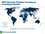 wcg operates globally focusing on developing markets