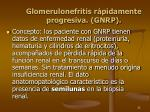 glomerulonefritis r pidamente progresiva gnrp