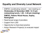 equality and diversity local network