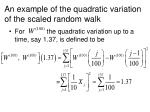 an example of the quadratic variation of the scaled random walk