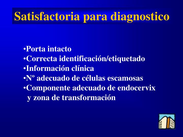 Satisfactoria para diagnostico