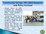 community service hiv aids research and policy institute
