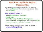 2009 state legislative session opportunities