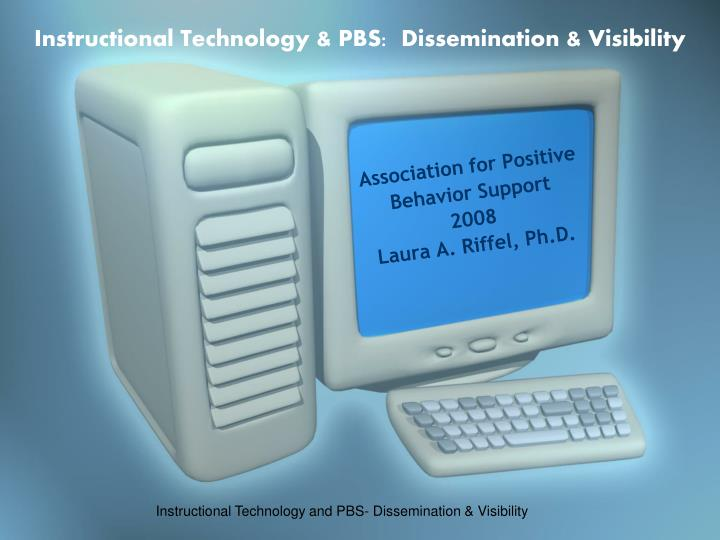 Instructional technology pbs dissemination visibility