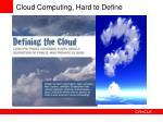cloud computing hard to define