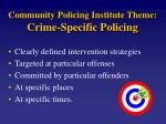 community policing institute theme crime specific policing