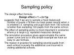sampling policy