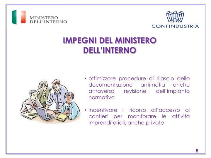IMPEGNI DEL MINISTERO DELL'INTERNO