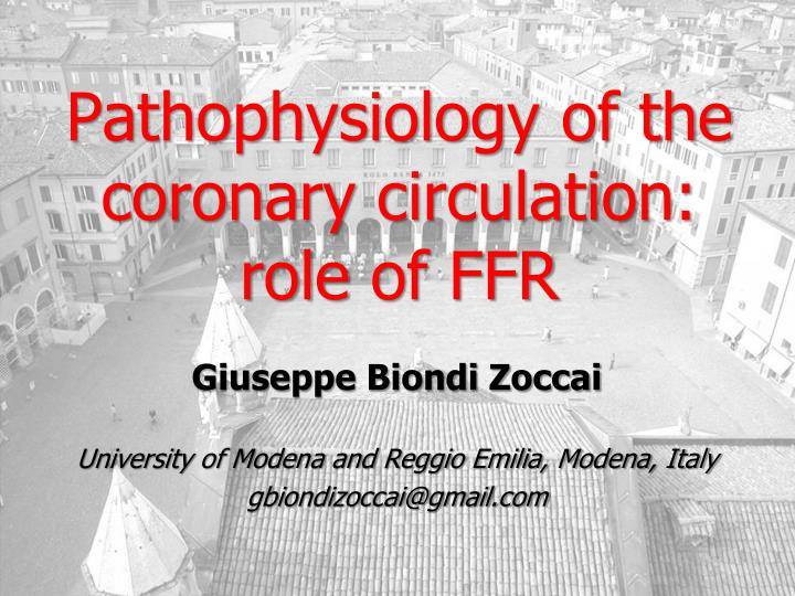 pathophysiology of the coronary circulation role of ffr n.