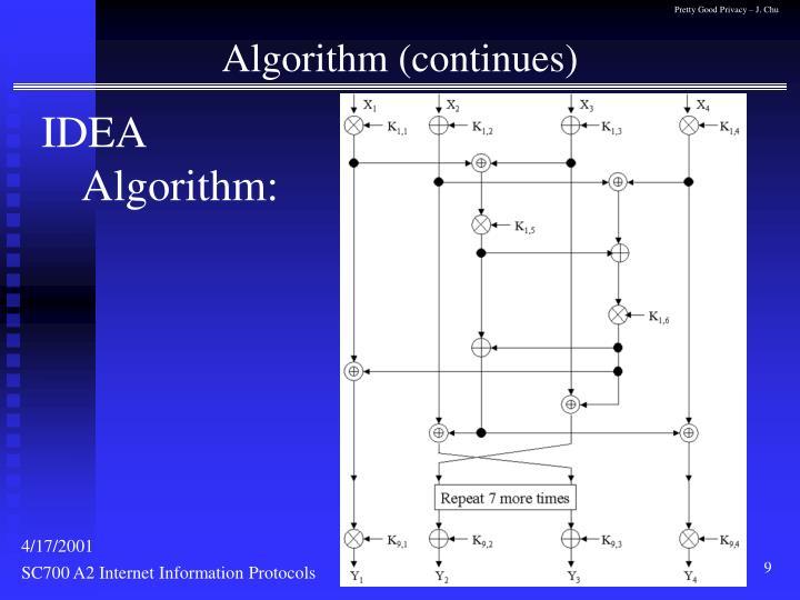 Algorithm (continues)