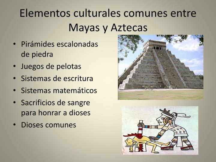 Elementos culturales comunes entre Mayas y Aztecas