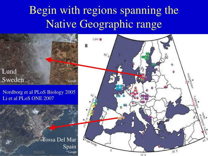 Begin with regions spanning the Native Geographic range