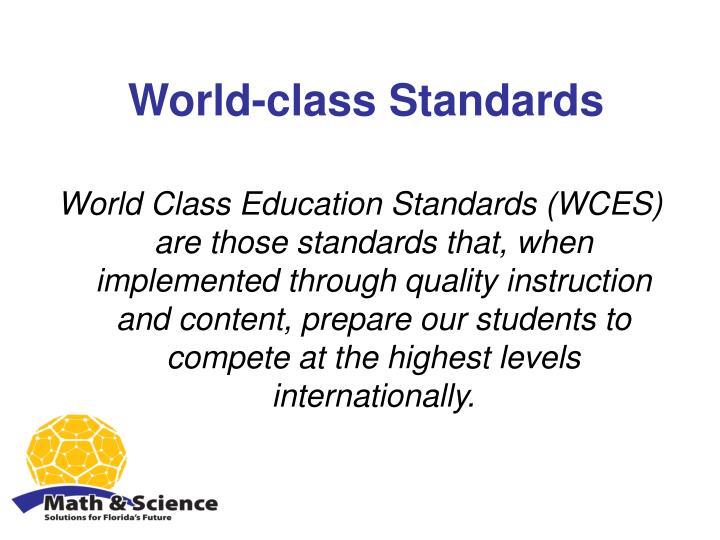 World class standards