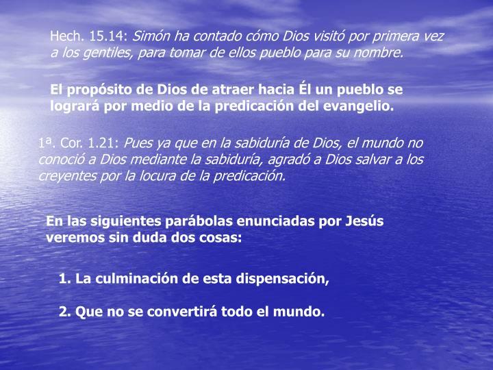 Hech. 15.14: