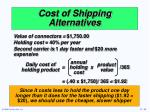 cost of shipping alternatives1