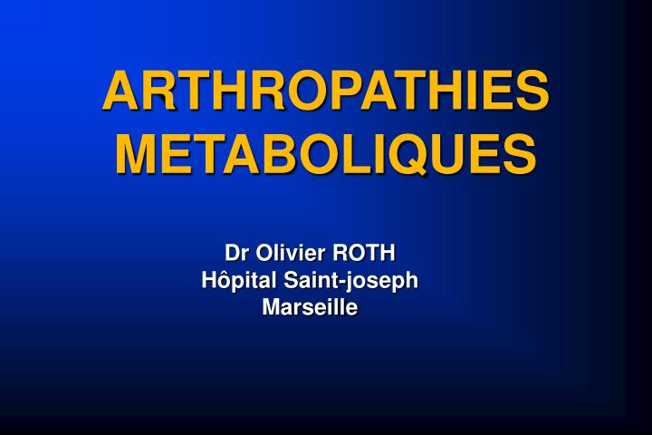 arthropathies metaboliques n.